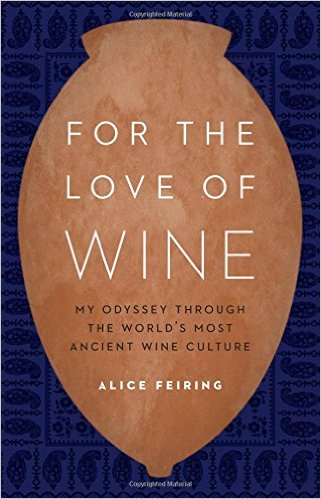 Alice Feiring For the Love of Wine